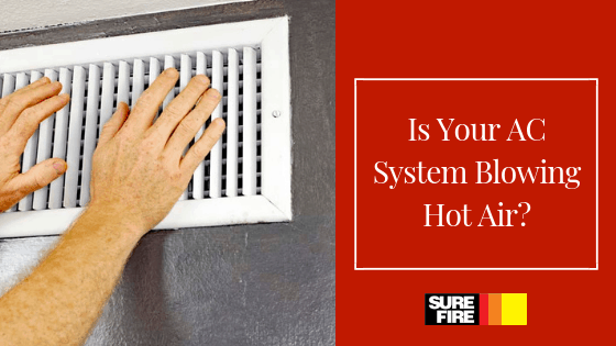 Is Your AC System Blowing Hot Air?