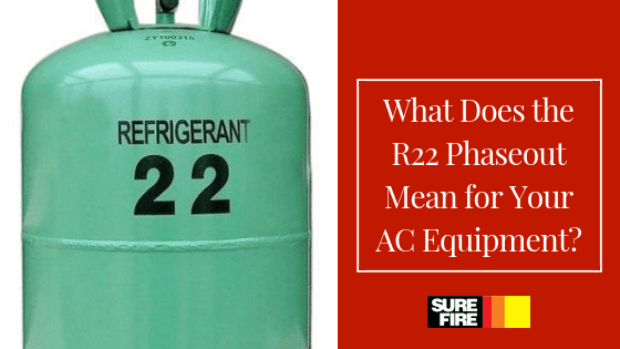 What Does the R22 Phaseout Mean for Your AC Equipment?